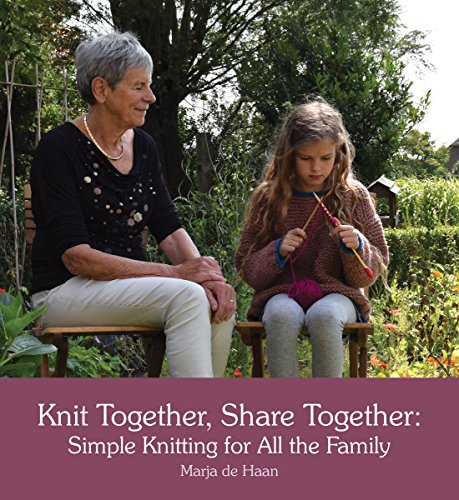 Knit Together, Share Together: Simple Knitting for All the Family por Marja de Haan