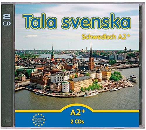 Tala svenska - Schwedisch / Tala svenska -Schwedisch A2+: CD-Set (2 CDs)