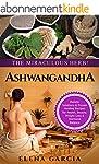 Ayurveda: ASHWAGANDHA: The Miraculous...