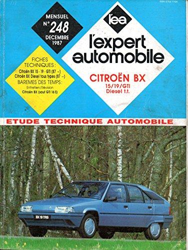 REVUE TECHNIQUE L'EXPERT AUTOMOBILE N° 248 CITROEN BX / ESSENCE / 15 / 19 / 19 GTI / DIESEL 1.9 D par E.T.A.I.