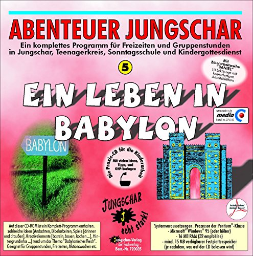 Ein Leben in Babylon: Mit Bibelarbeitsreihe Daniel