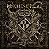 Machine Head: Bloodstone&Diamonds (Audio CD)