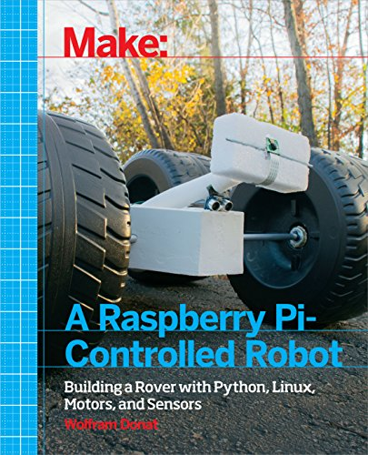 make-a-raspberry-pi-controlled-robot-building-a-rover-with-python-linux-motors-and-sensors