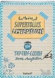 Mein supertolles Listenbuch: 100 Top-Ten-Listen zum Ausfüllen