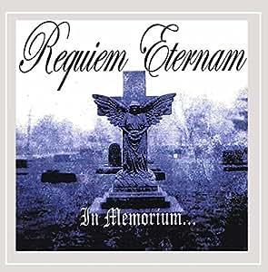 Requiem Eternam - In Memorium...