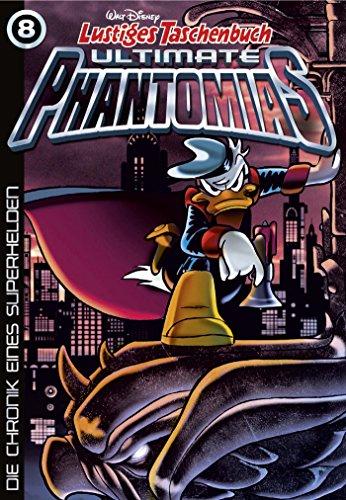 Lustiges Taschenbuch Ultimate Phantomias 08: Die Chronik eines Superhelden