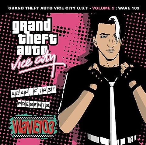 Gta:Vice City Vol.2:Wave 103 [Import allemand]