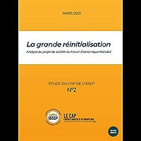 La grande réinitialisation: Analyse du projet de société du Forum Économique Mondial