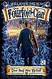 Die Fourfold-Saga: Der Fourfold-Clan: Der Ruf der Tiden