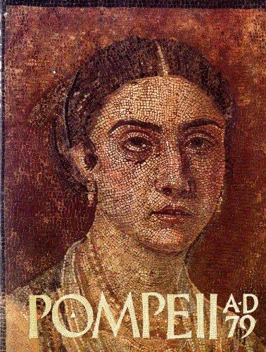 Pompeii A.D. 79: Essay and catalogue
