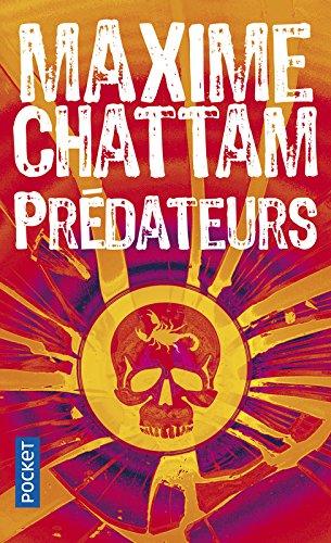 Prédateurs (2) par Maxime CHATTAM