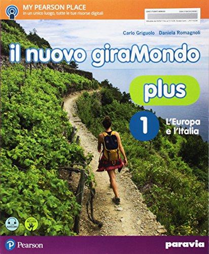 Il nuovo giramondo plus. Per la Scuola media. Con e-book. Con espansione online: 1