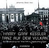 Tanz auf dem Vulkan: Der Revolutionswinter 1918/19 in Tagebucheinträgen