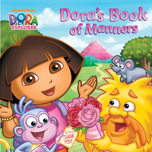 Dora's Book of Manners (Dora the Explorer)