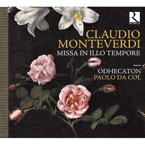 Monteverdi: Missa in illo tempore