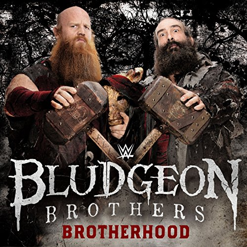 Brotherhood (The Bludgeon Brothers) Musik Von Wwe