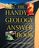 The Handy Geology Answer Book