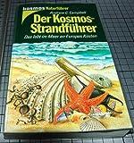 Der Kosmos-Strandführer: Das lebt im Meer an Europas Küsten (Kosmos Naturführer)