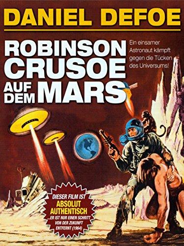daniel-defoe-robinson-crusoe-auf-dem-mars