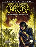 Ripples from Carcosa: Three Scenarios Exploring Hastur, Carcosa, and the King in Yellow