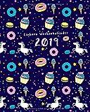 Einhorn Wochenkalender 2019: Dein Wochen- und Monatsplaner mit lustigen Einhorn-Sprüchen für jeden Monat, Einhörner Donuts Cupcaces Cover dunkel lila ... Einhorn-Sachen und Geschenkideen, Band 2019)