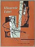Klingende Fahrt - Ein Liederbuch für Gesang und Gitarre Edition Schott 4840