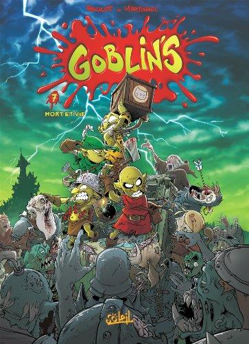 Goblin's T07: Mort et Vif par Tristan Roulot