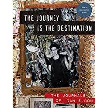 Dan Eldon the journey is the destination