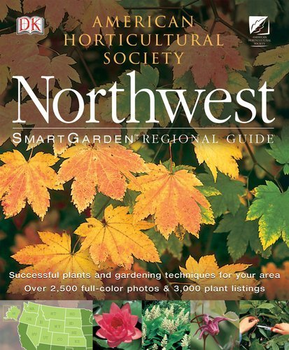 Northwest (SmartGarden Regional Guides) by DK Publishing (2003-07-21)