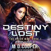 Destiny Lost: Orion War Series, Book 1