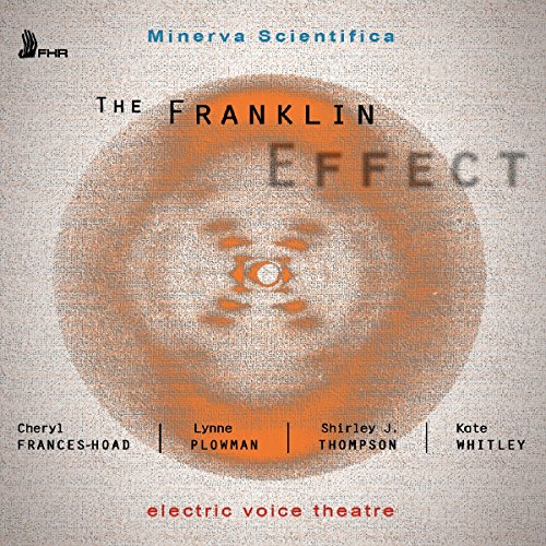 the-franklin-effect-electric-voice-theatre