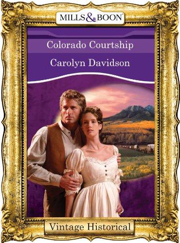 Colorado Courtship (Mills & Boon Historical) (English Edition)
