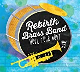 Songtexte von Rebirth Brass Band - Move Your Body
