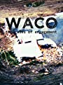 Waco: The Rules of Engagement [OV]