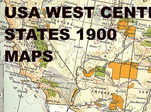 USA West Center States 1900 Maps: The American Wild West ...