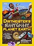 Dirtmeister's Nitty Gritty Planet Earth: All About Rocks, Minerals, Fossils, Earthquakes, Volcanoes, & Even Dirt! (Science & Nature)