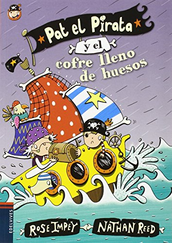 Pat el Pirata y el cofre lleno de huesos (Colección: Pat el Pirata) por Rose Impey