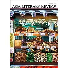 Asia Literary Review: No. 21, Autumn 2011