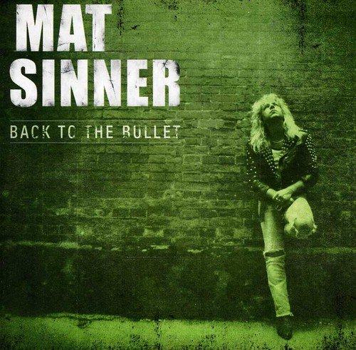 Back to the Bullet (Re-Release) - Mat Matt