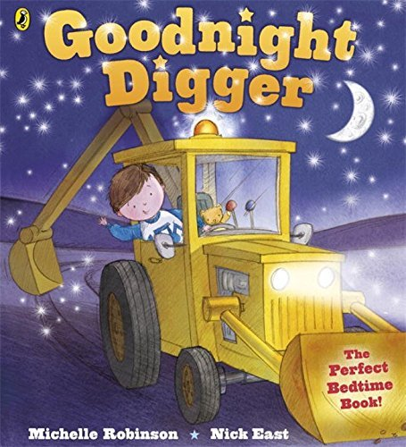Goodnight Digger (Blackie Picture Book) by Michelle Robinson (2012-08-02)