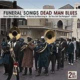 Funeral Songs Dead Man Blues -