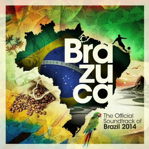 Brazuca - The Official Soundtr...