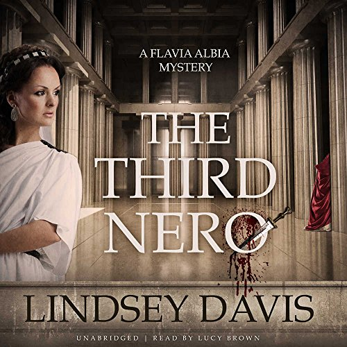 The Third Nero (Flavia Albia Mystery)