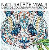 Best Libro para los hombres - Naturaleza Viva 3: Libro De Colorear Para Adultos: Review
