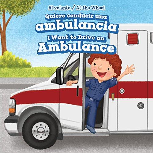 Quiero conducir una ambulancia / I Want to Drive an Ambulance (Al Volante / At the Wheel) por Henry Abbot