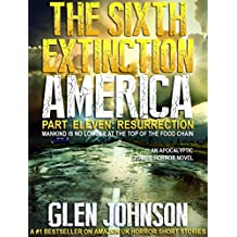 The Sixth Extinction America: Part Eleven – Resurrection.