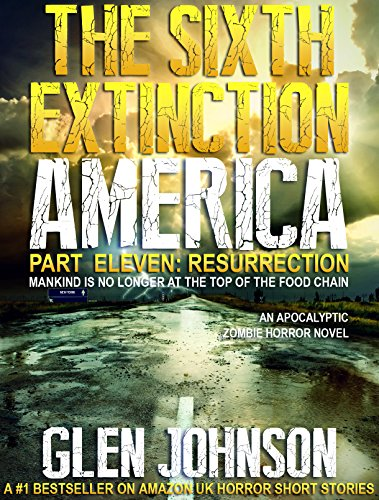 the-sixth-extinction-america-part-eleven-resurrection-english-edition