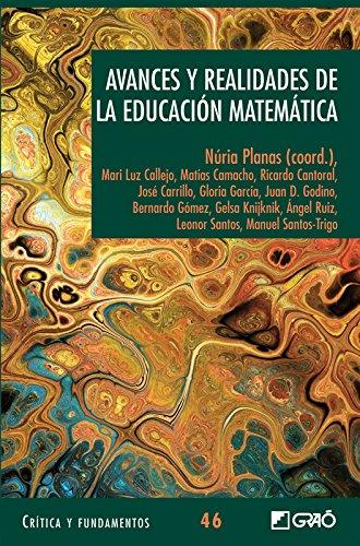 Avances y realidades de la educación matemática: 046 (Critica Y Fundamentos)