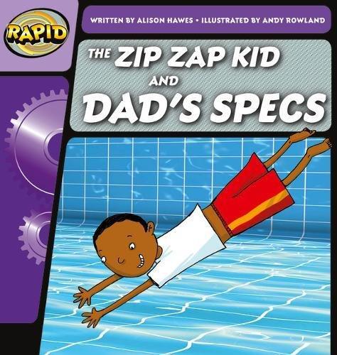 The Zip Zap Kid and dad's specs