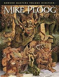 Modern Masters Volume 19: Mike Ploog: Mike Ploog v. 19 (Modern Masters (TwoMorrows Publishing)) by Eric Nolen-Weathington (2008-12-18)